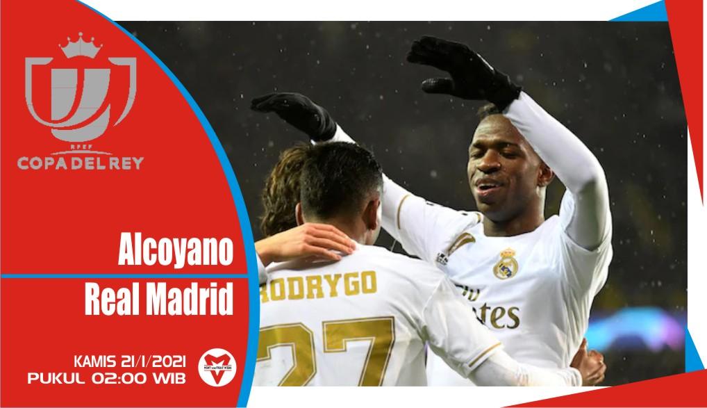 Prediksi Pertandingan Copa Del Rey: Alcoyano vs Real Madrid