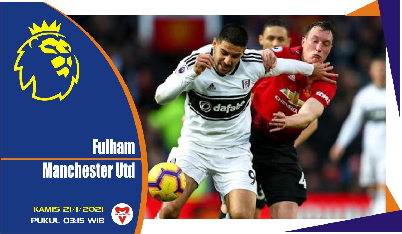Prediksi Pertandingan Liga Inggris: Fulham vs Manchester United