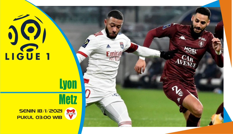 Prediksi Pertandingan Liga Prancis: Lyon vs Metz