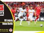 Prediksi Pertandingan Liga Jerman: RB Leipzig vs Union Berlin
